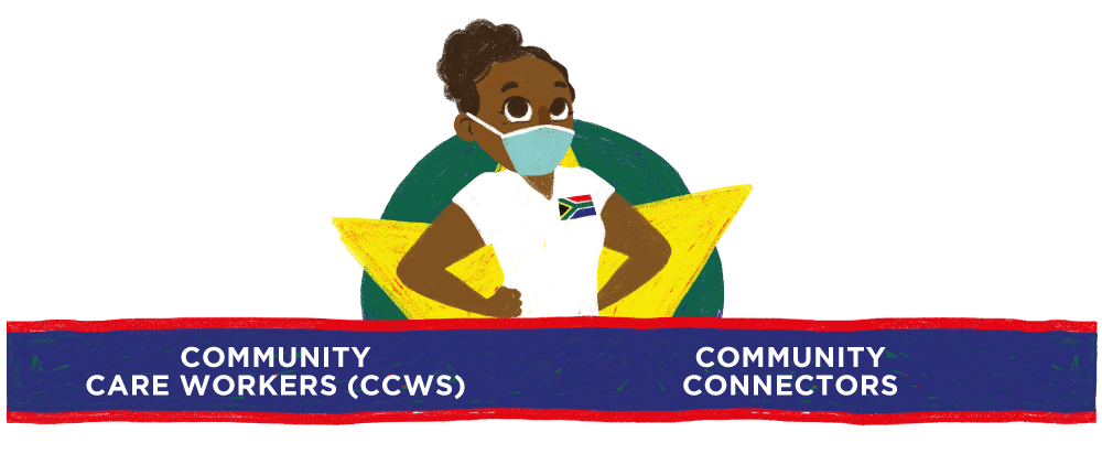 Masked heroes are community care workers and connectors